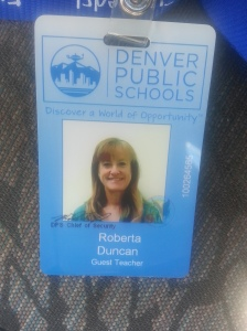 My badge - I'm now officially a Denver Public School employee